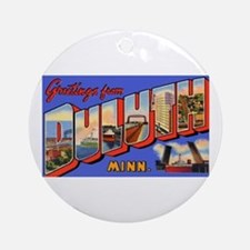 Duluth Minnesota Greetings Ornament (Round)