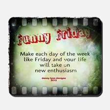 Funny Friday Enthusiasm Mousepad