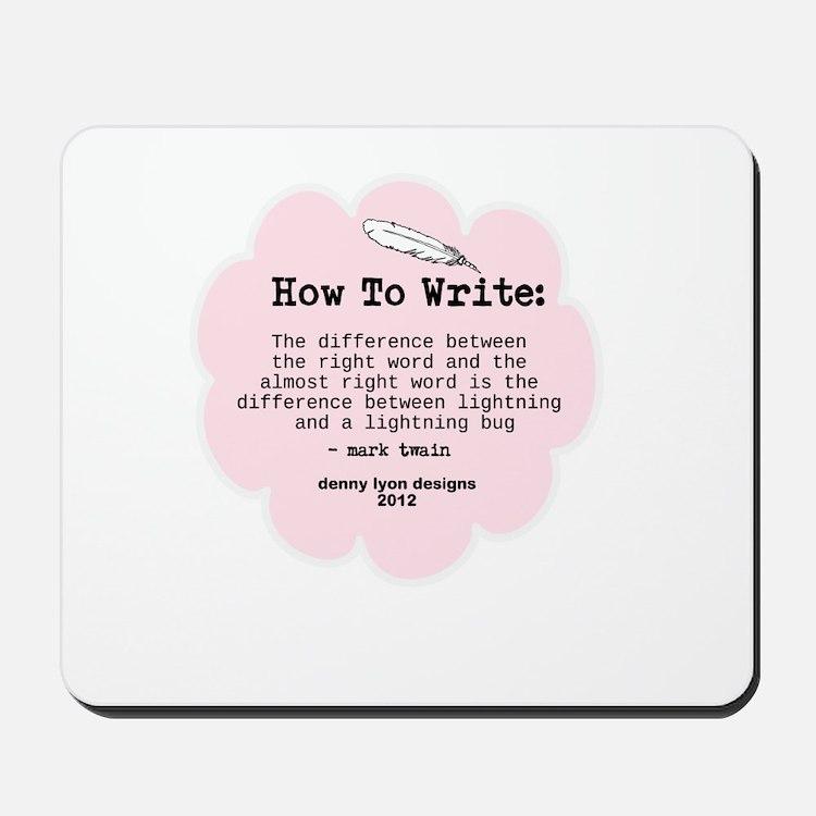 Mark Twain Write Word Mousepad