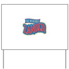 The Incredible Zander Yard Sign