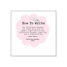 "Mark Twain Write Word Square Sticker 3"" x 3&q"