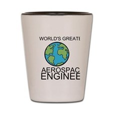 Worlds Greatest Aerospace Engineer Shot Glass