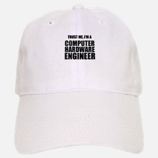 Trust Me, Im A Computer Hardware Engineer Baseball