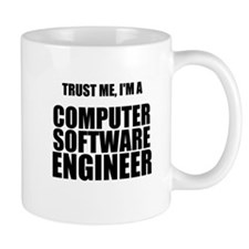 Trust Me, Im A Computer Software Engineer Mug