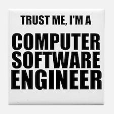 Trust Me, Im A Computer Software Engineer Tile Coa