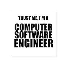 Trust Me, Im A Computer Software Engineer Sticker
