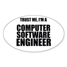 Trust Me, Im A Computer Software Engineer Decal
