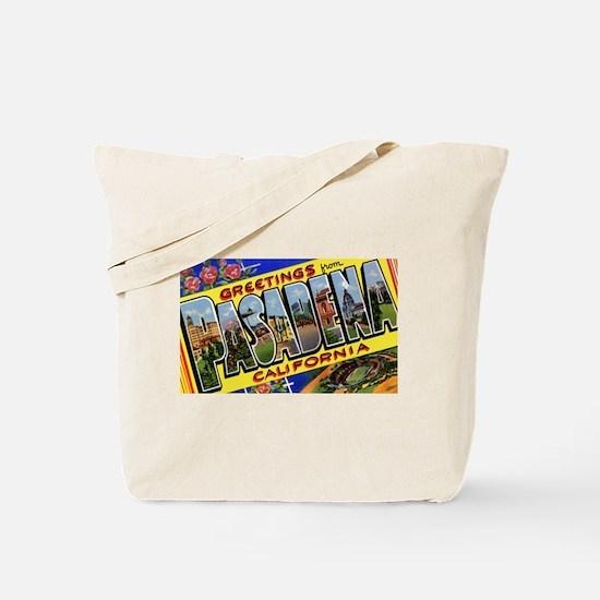 Pasadena California Greetings Tote Bag