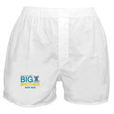 Add Name Big Brother Boxer Shorts