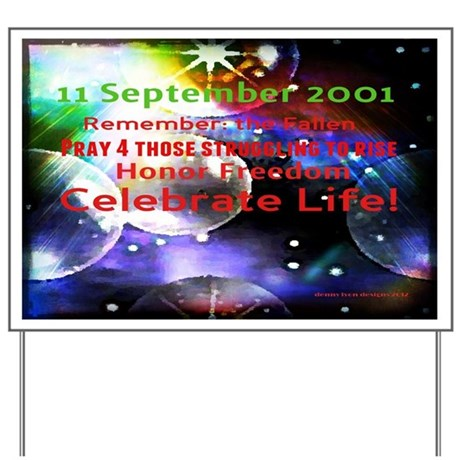 September 11th Yard Sign