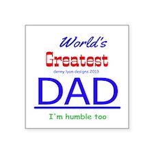 "World's Greatest DAD Square Sticker 3"" x 3&qu"