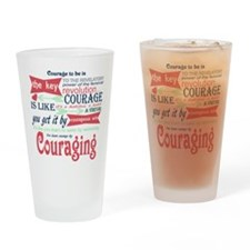 Couraging Drinking Glass