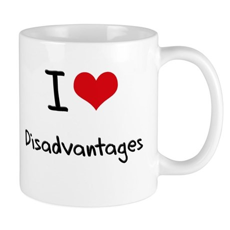 I Love Disadvantages Mug