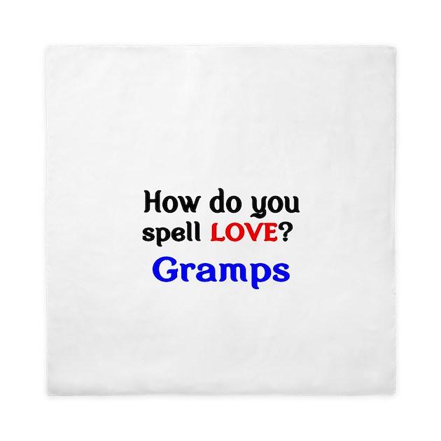 How Do You Spell Love Gramps Queen Duvet By