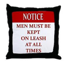 Femdom NOTICE LEASH... Throw Pillow