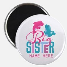 "Custom Dolphin Big Sister 2.25"" Magnet (10 pack)"
