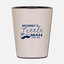 Custom Mommy's Little Man Shot Glass
