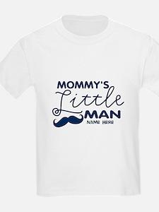 Custom Mommy's Little Man T-Shirt