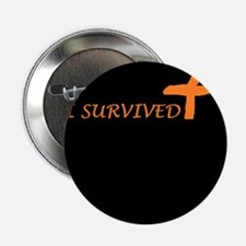 """I Survived 2.25"""" Button"""