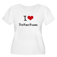 I Love Distinctions Plus Size T-Shirt