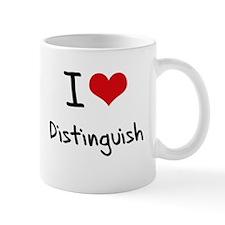 I Love Distinguish Mug