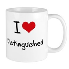 I Love Distinguished Mug