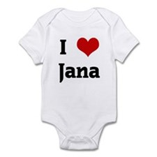 I Love Jana Infant Bodysuit
