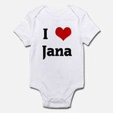 I Love Jana Infant Bodysuit