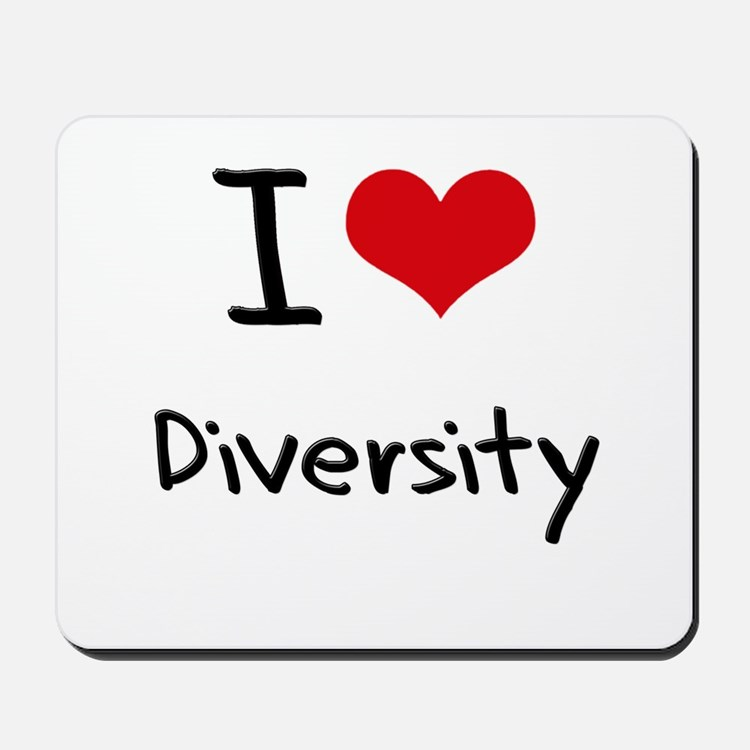 I Love Diversity Mousepad