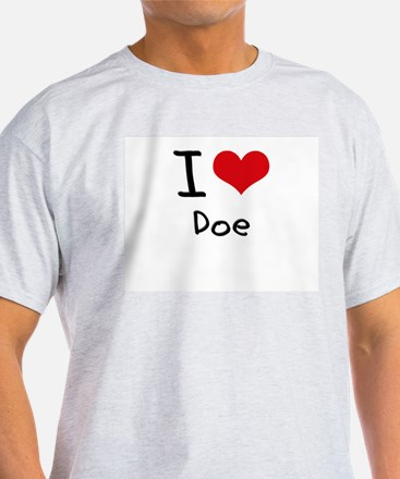 I Love Doe T-Shirt