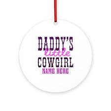 Custom Daddy's Little Cowgirl Ornament (Round)