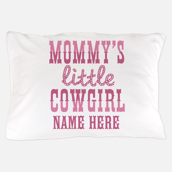 Personalized Mommy's Little Cowgirl Pillow Case