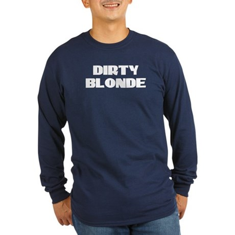 Dirty Blonde Long Sleeve Dark T-Shirt