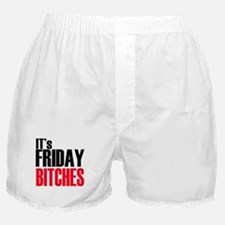 It's Friday Bitches Boxer Shorts