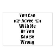 Agree Or Be Wrong Postcards (Package of 8)