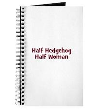 Half HEDGEHOG Half Woman Journal