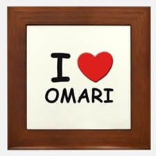 I love Omari Framed Tile