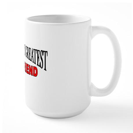 """The World's Greatest Girlfriend"" Large Mug"