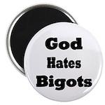 God Hates Bigots Magnet