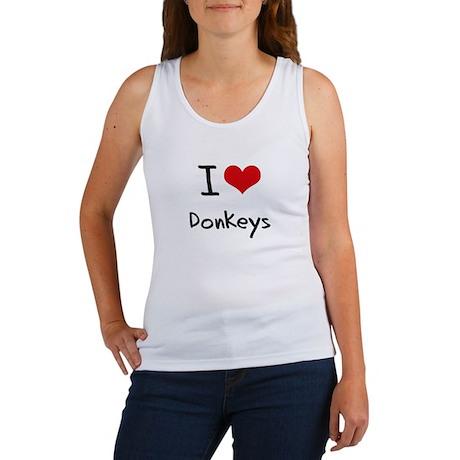 I Love Donkeys Tank Top