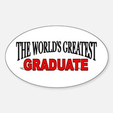 """The World's Greatest Graduate"" Oval Decal"