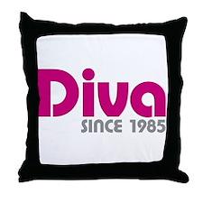 Diva Since 1985 Throw Pillow