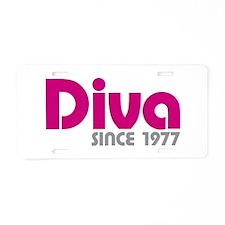 Diva Since 1977 Aluminum License Plate
