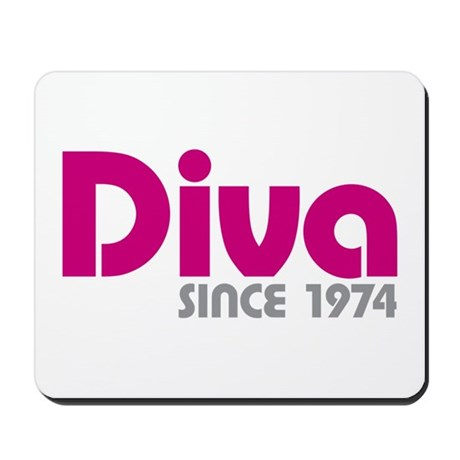 Diva Since 1974 Mousepad