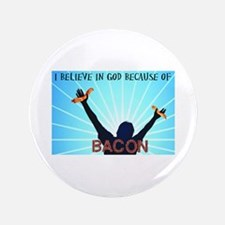 "Bacon Belief 3.5"" Button"