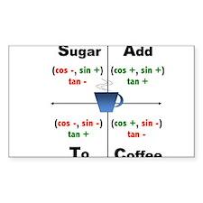 Trig Signs Add Sugar To Coffee Decal