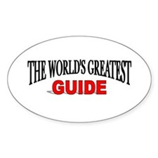 """""""The World's Greatest Guide"""" Oval Decal"""