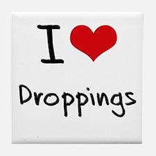 I Love Droppings Tile Coaster
