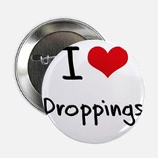 """I Love Droppings 2.25"""" Button"""