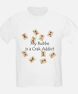 Bubbe's a Crak Addict Kids T-Shirt